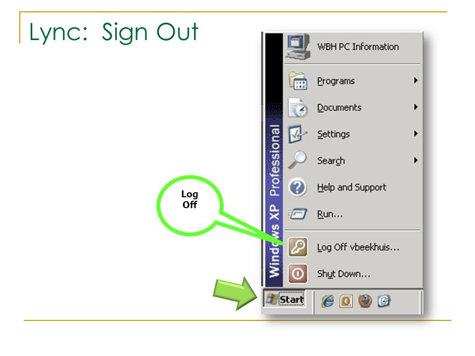 Lync: Sign Out Log Off