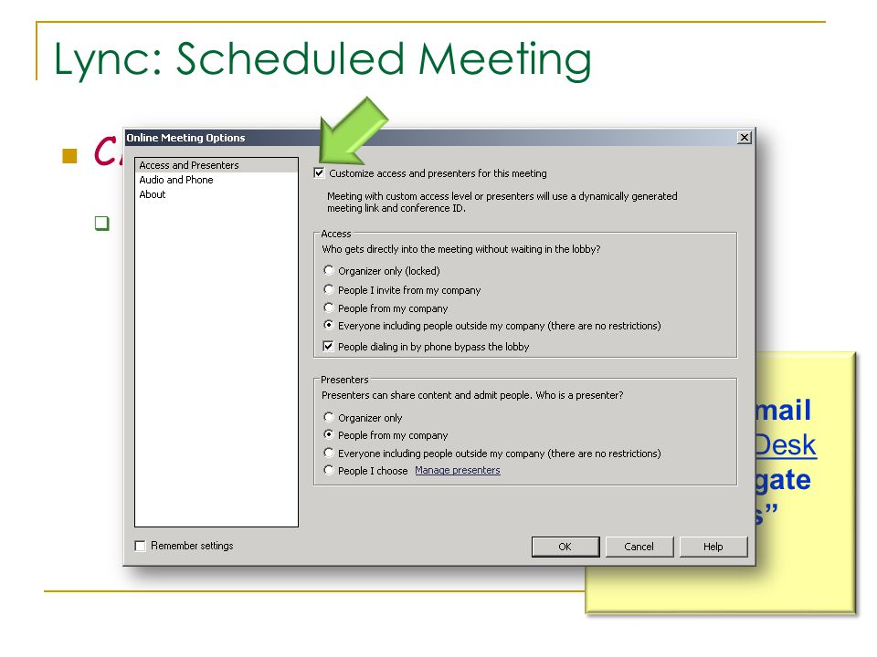  Option 1: schedule it from their calendar (delegate access)!!.
