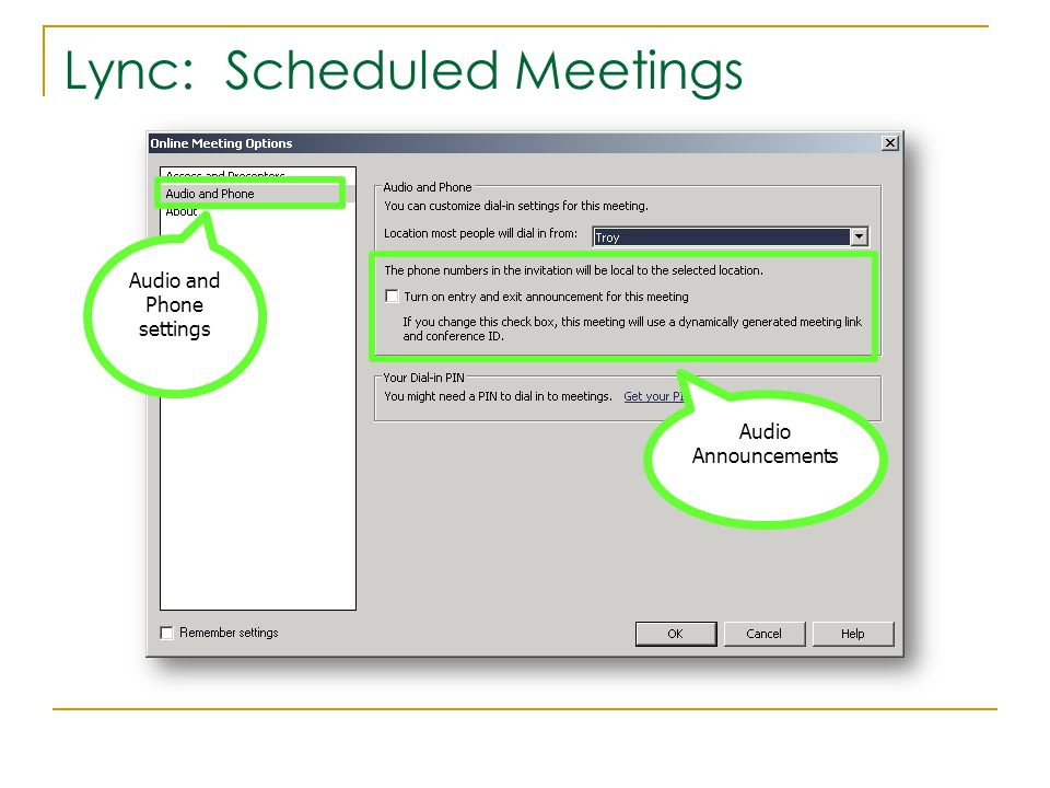 Lync: Scheduled Meetings Audio and Phone settings Audio Announcements