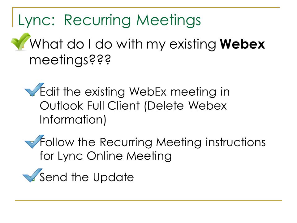 What do I do with my existing Webex meetings .
