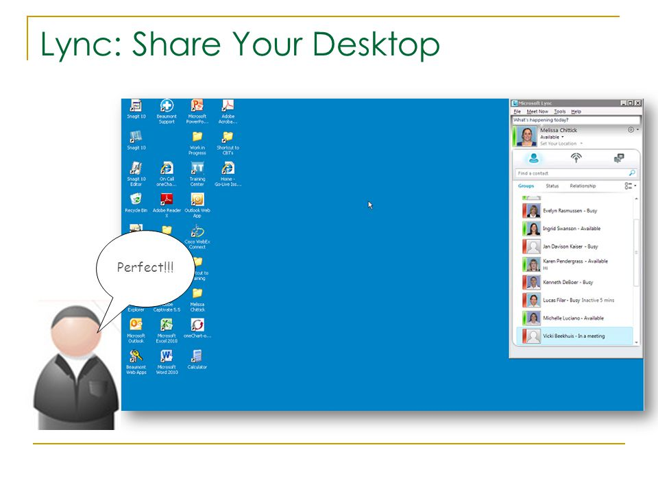 Lync: Share Your Desktop Perfect!!!