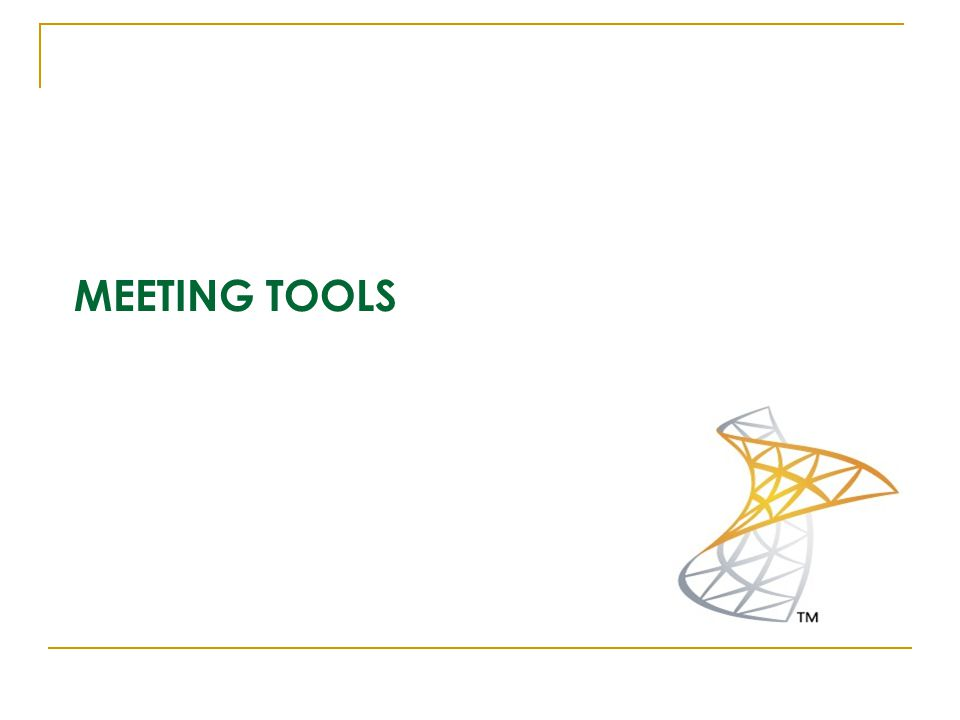 MEETING TOOLS