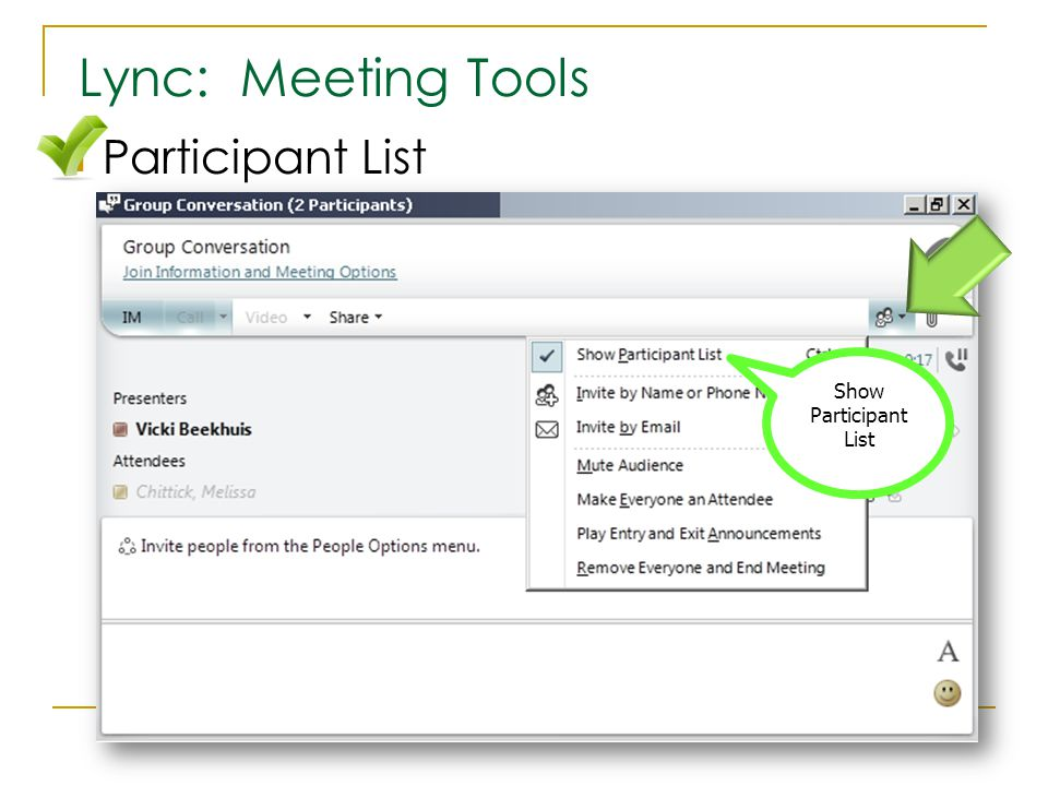 Participant List Lync: Meeting Tools Show Participant List