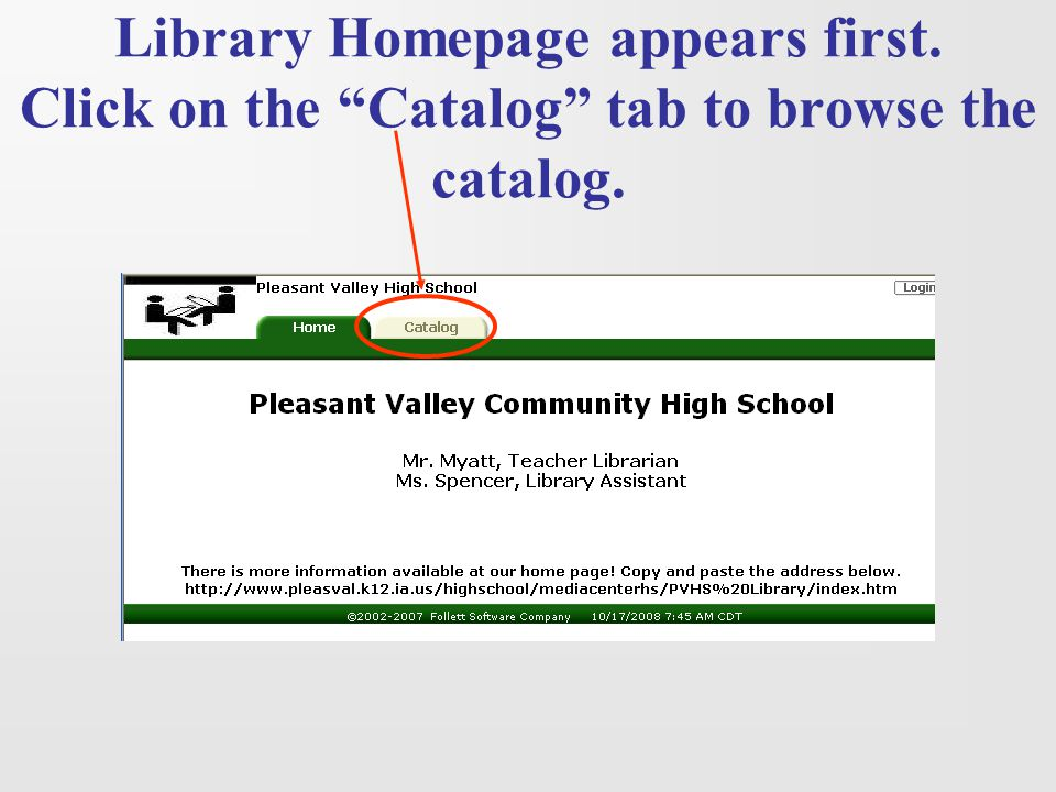 "Library Homepage appears first. Click on the ""Catalog"" tab to browse the catalog."