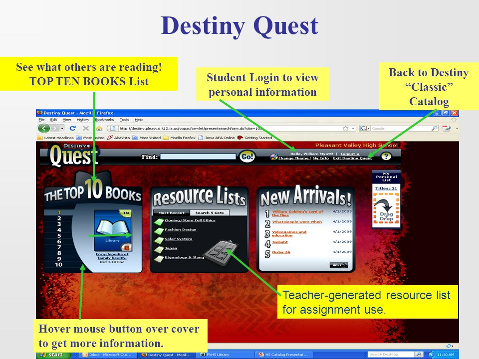 "Hover mouse button over cover to get more information. See what others are reading! TOP TEN BOOKS List Back to Destiny ""Classic"" Catalog Student Login"