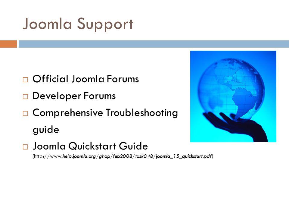 Joomla Support  Official Joomla Forums  Developer Forums  Comprehensive Troubleshooting guide  Joomla Quickstart Guide (http://www.help.joomla.org/ghop/feb2008/task048/joomla_15_quickstart.pdf)