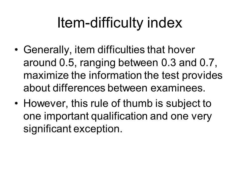 Item-reliability index The product of point-biserial correlation and dispersion (standard deviation) of a item is the item-reliability index.