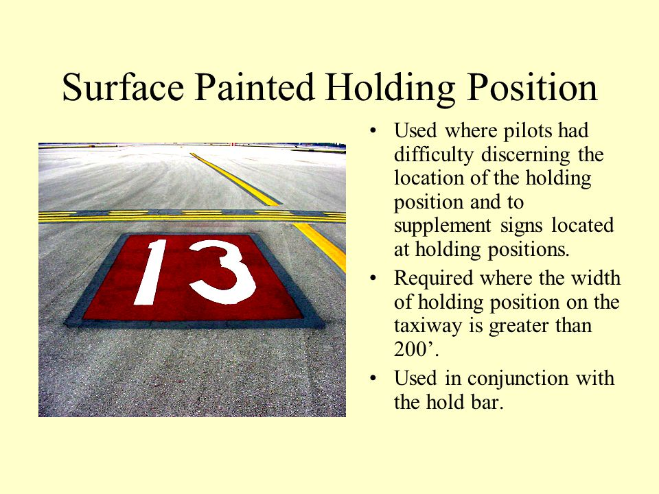Intermediate Holding Position(Taxiway/Taxiway) To identify a location of a taxiway or apron where aircraft or vehicles are supposed to stop when advis