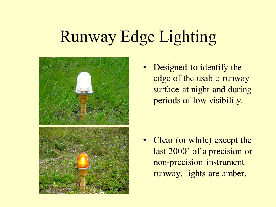 Airport Lighting Runway Lighting Taxiway Lighting Runway Centerline Lighting Taxiway Centerline Lighting Elevated Guard Lights (Wigwags) In Pavement G