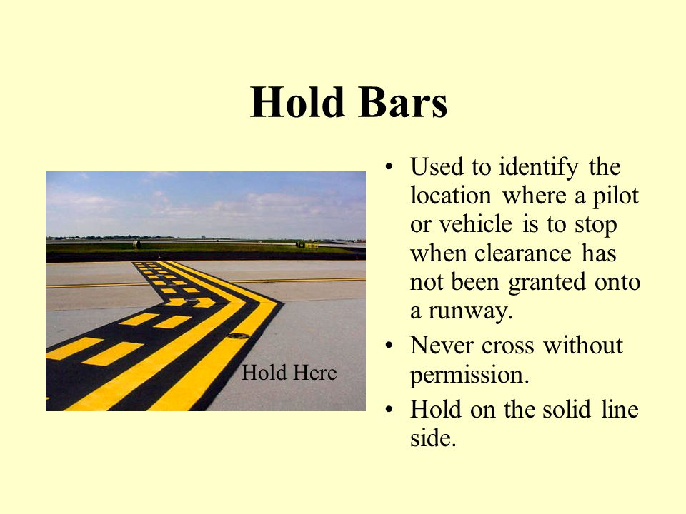 Airfield Markings Hold Bars ILS Hold Bars Movement/Non-Movement Area Boundary Intermediate Holding Position (Taxiway/Taxiway) Surface Painted Holding