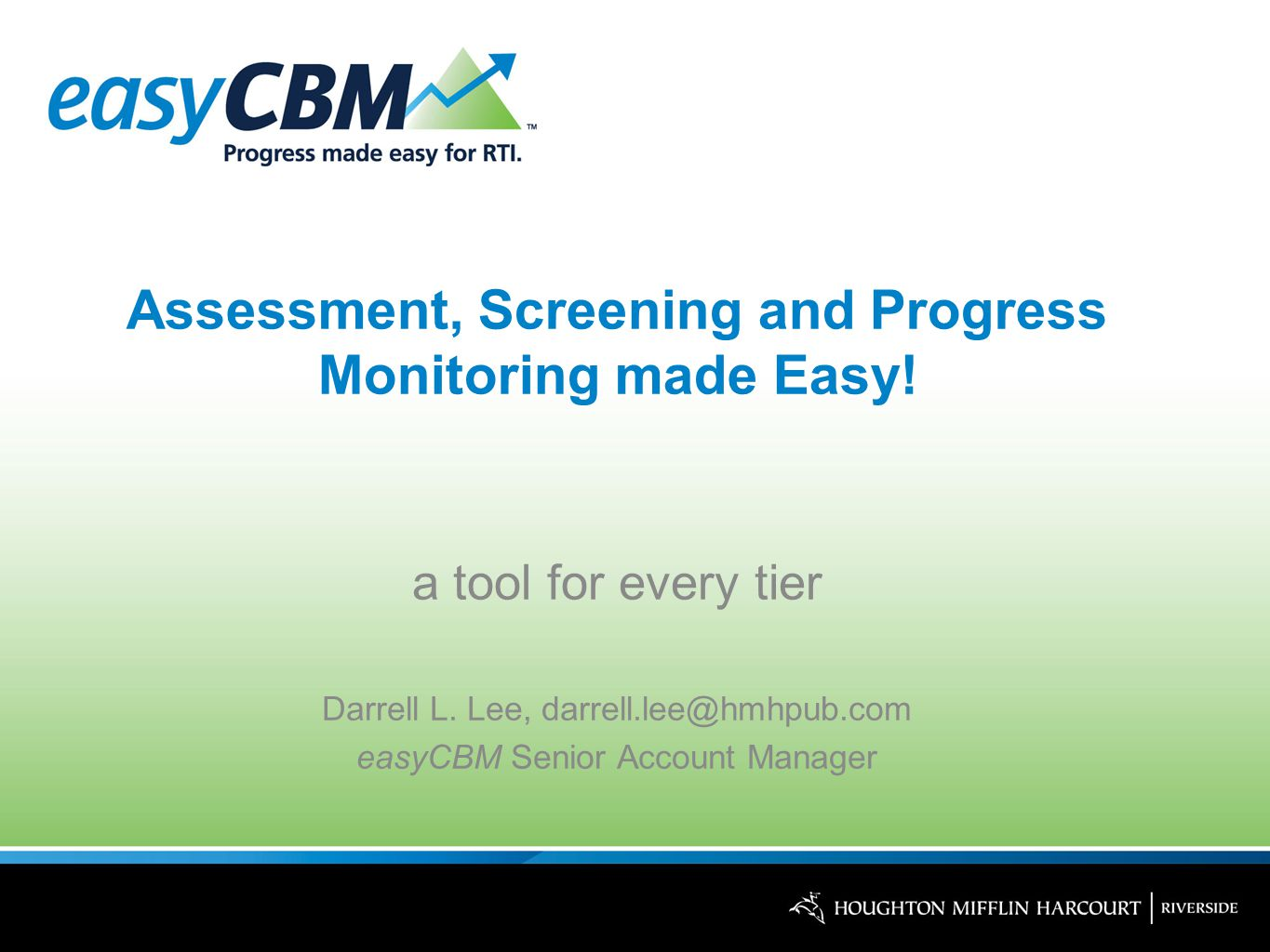 Assessment, Screening and Progress Monitoring made Easy.