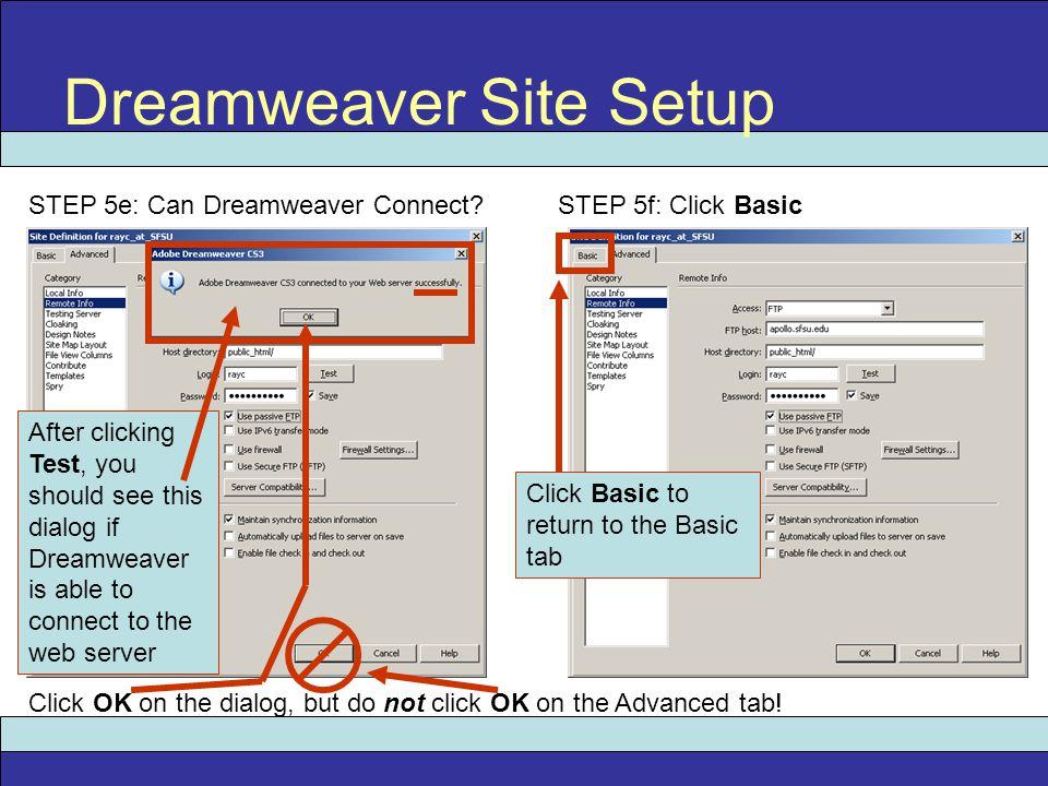 Dreamweaver Site Setup STEP 5e: Can Dreamweaver Connect.