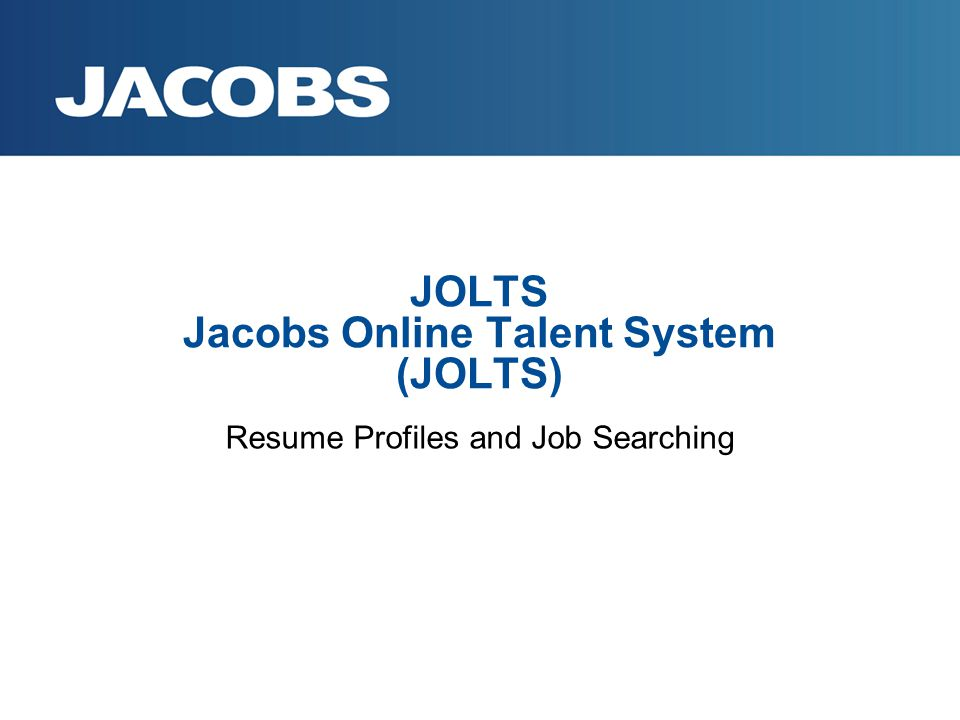 JOLTS Jacobs Online Talent System (JOLTS) Resume Profiles and Job Searching