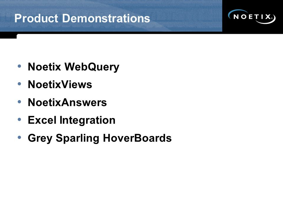 Noetix WebQuery NoetixViews NoetixAnswers Excel Integration Grey Sparling HoverBoards