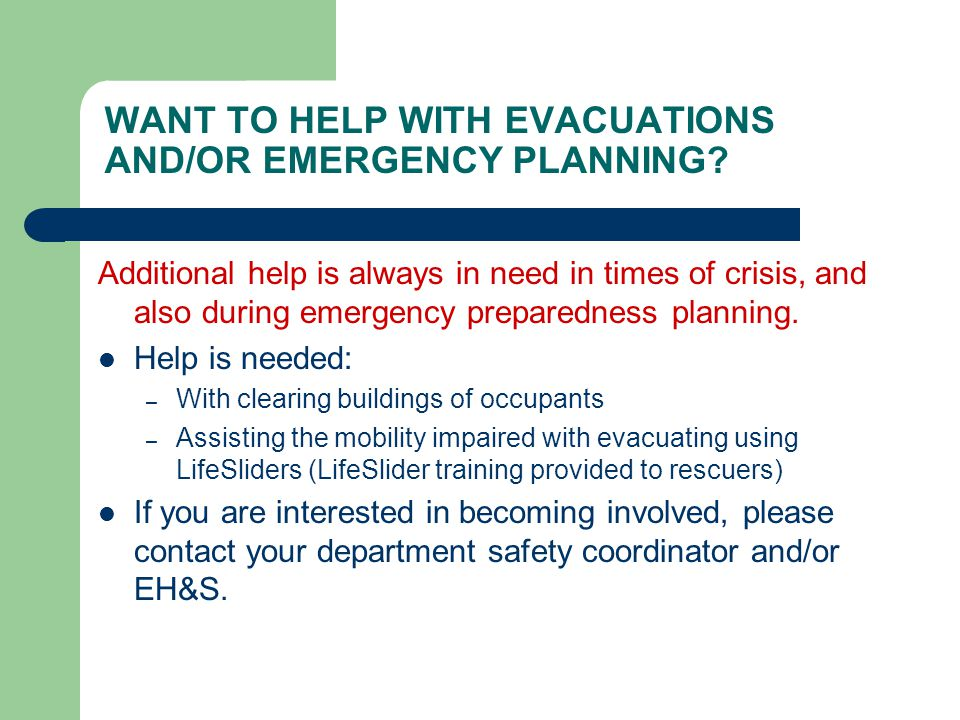 WANT TO HELP WITH EVACUATIONS AND/OR EMERGENCY PLANNING.