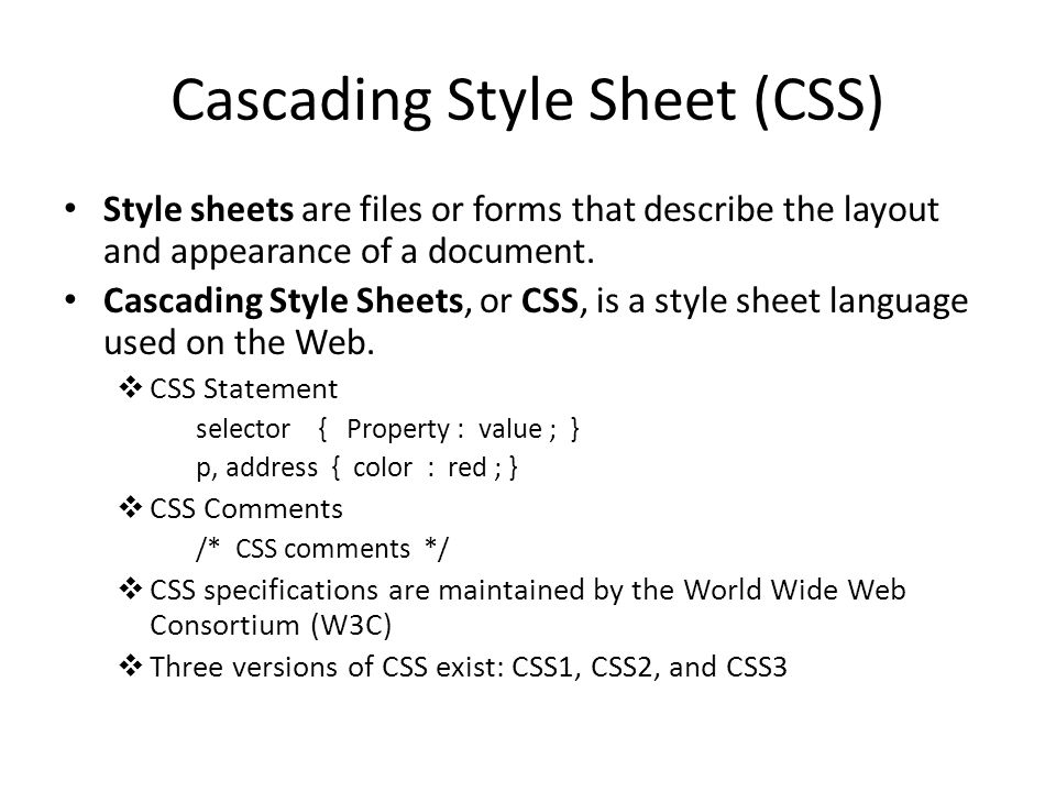 3 Ways to Apply CSS Three ways to apply a style to an HTML or XHTML document:  Inline Styles  Embedded Styles  External Styles