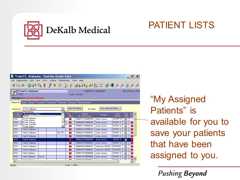 My Assigned Patients is available for you to save your patients that have been assigned to you.