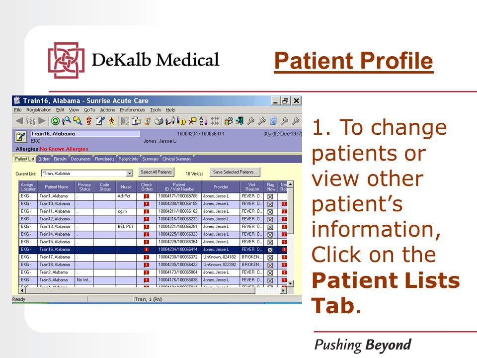 1. To change patients or view other patient's information, Click on the Patient Lists Tab.