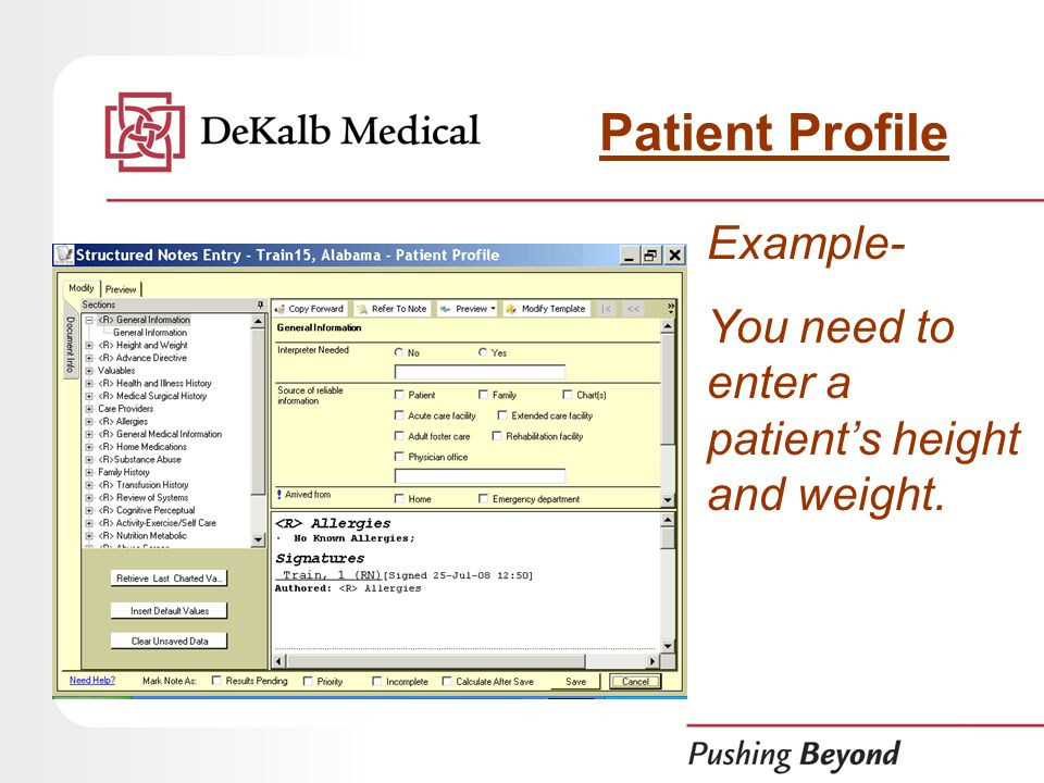 Example- You need to enter a patient's height and weight. Patient Profile