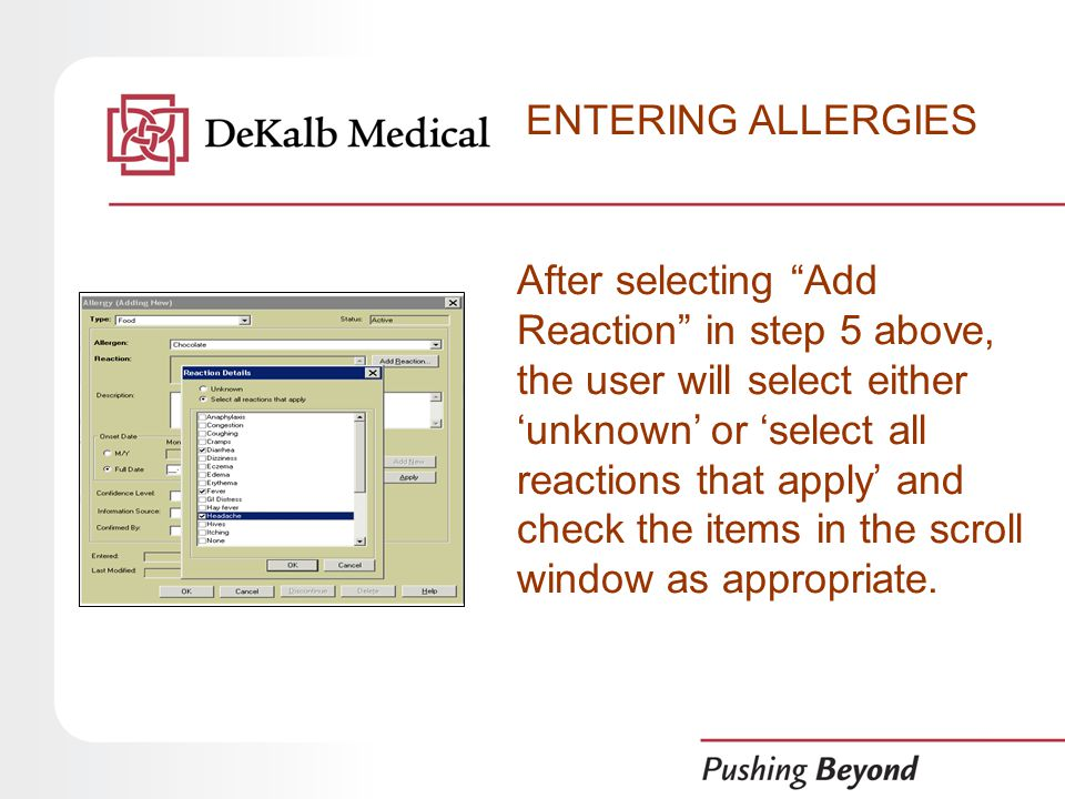 After selecting Add Reaction in step 5 above, the user will select either 'unknown' or 'select all reactions that apply' and check the items in the scroll window as appropriate.