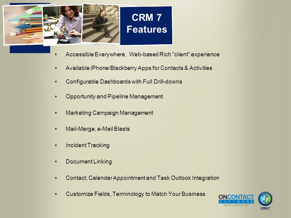 CRM 7 Features Accessible Everywhere, Web-based Rich