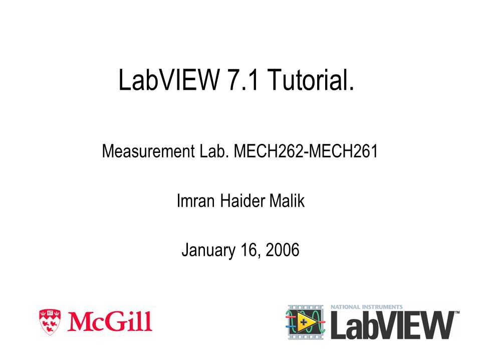 Outline Introduction LabVIEW Introduction Data Acquisition (DAQ) Features of LabVIEW Example LabVIEW Interface Lab.