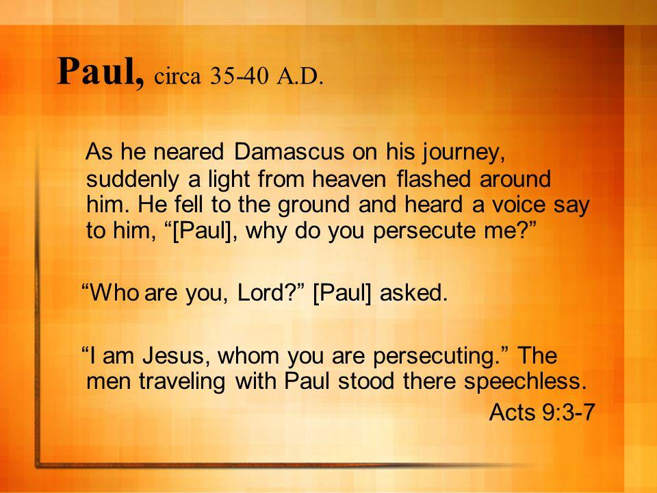 Paul, circa 35-40 A.D.