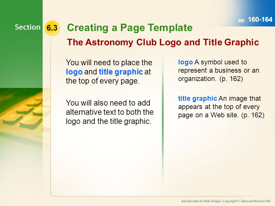 6.3 Creating a Page Template The Astronomy Club Logo and Title Graphic logotitle graphic You will need to place the logo and title graphic at the top