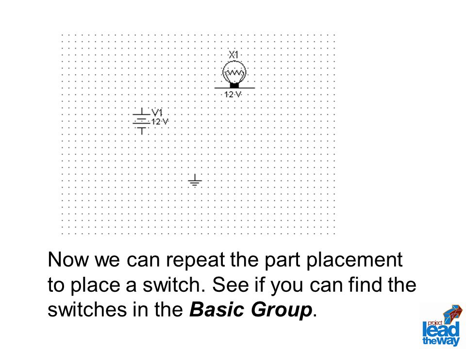 Now we can repeat the part placement to place a switch.