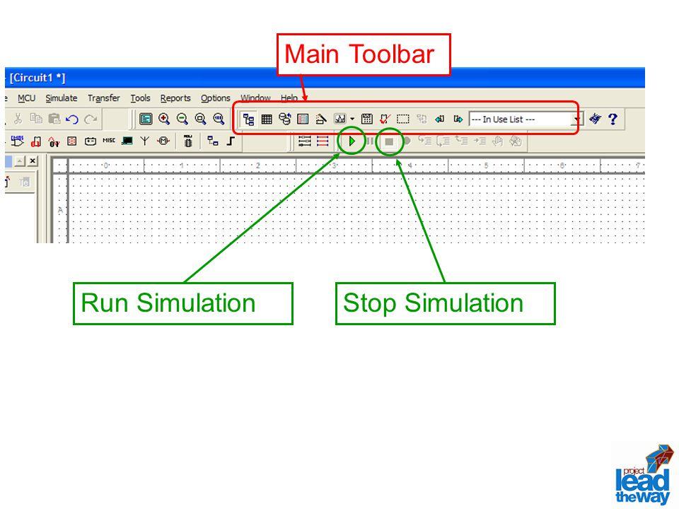 Main Toolbar Run SimulationStop Simulation