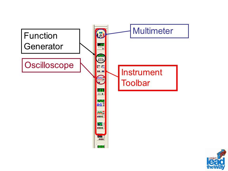 Instrument Toolbar Function Generator Oscilloscope Multimeter