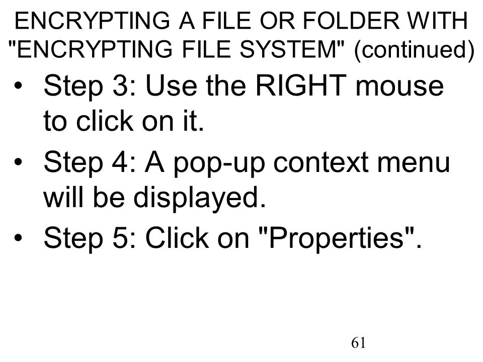 61 ENCRYPTING A FILE OR FOLDER WITH