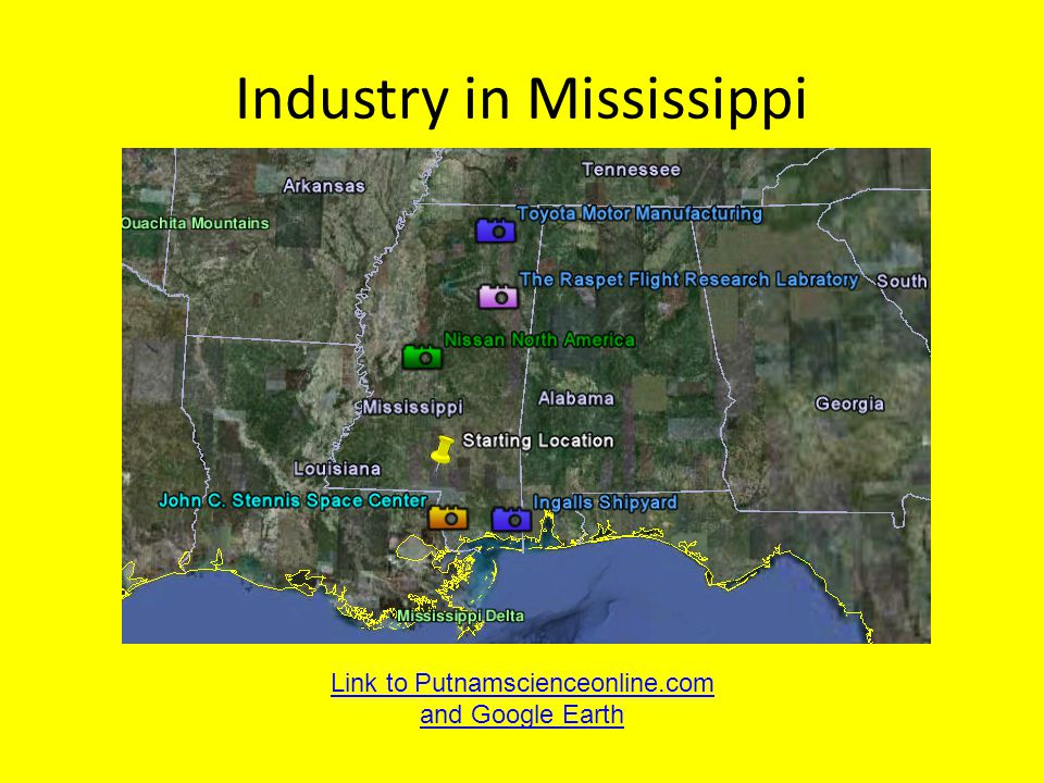 Industry in Mississippi Link to Putnamscienceonline.com and Google Earth