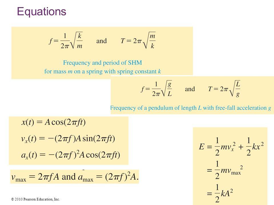 © 2010 Pearson Education, Inc. Equations