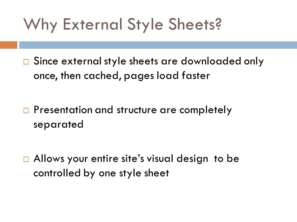 Why External Style Sheets.