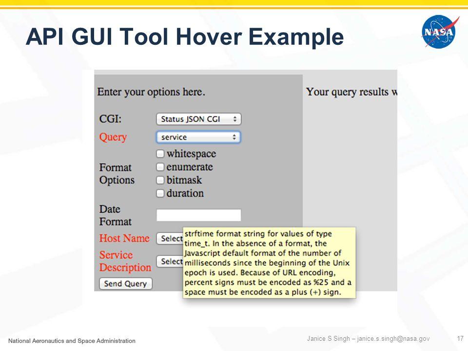 API GUI Tool Hover Example Janice S Singh – janice.s.singh@nasa.gov17