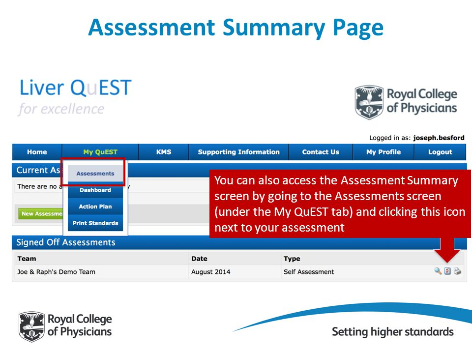 Assessment Summary Page You can also access the Assessment Summary screen by going to the Assessments screen (under the My QuEST tab) and clicking thi
