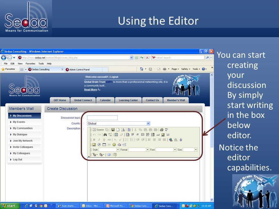 Click to edit Master title style Using the Editor You can start creating your discussion By simply start writing in the box below editor.