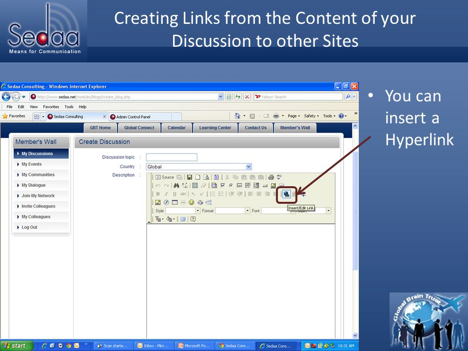 Click to edit Master title style Creating Links from the Content of your Discussion to other Sites You can insert a Hyperlink