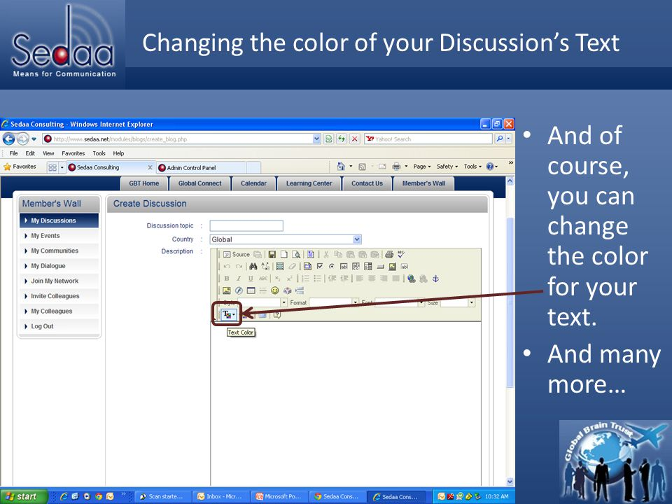 Click to edit Master title style Changing the color of your Discussion's Text And of course, you can change the color for your text.