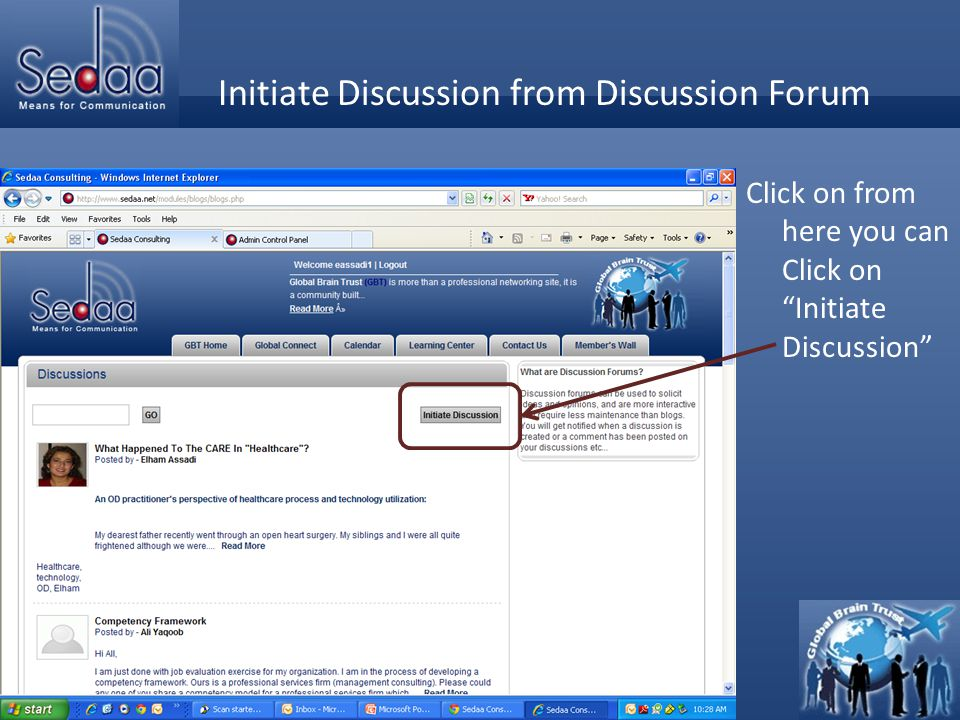Click to edit Master title style Manage your Discussion from your Member's wall But we're going to use the other path to create a discussion.