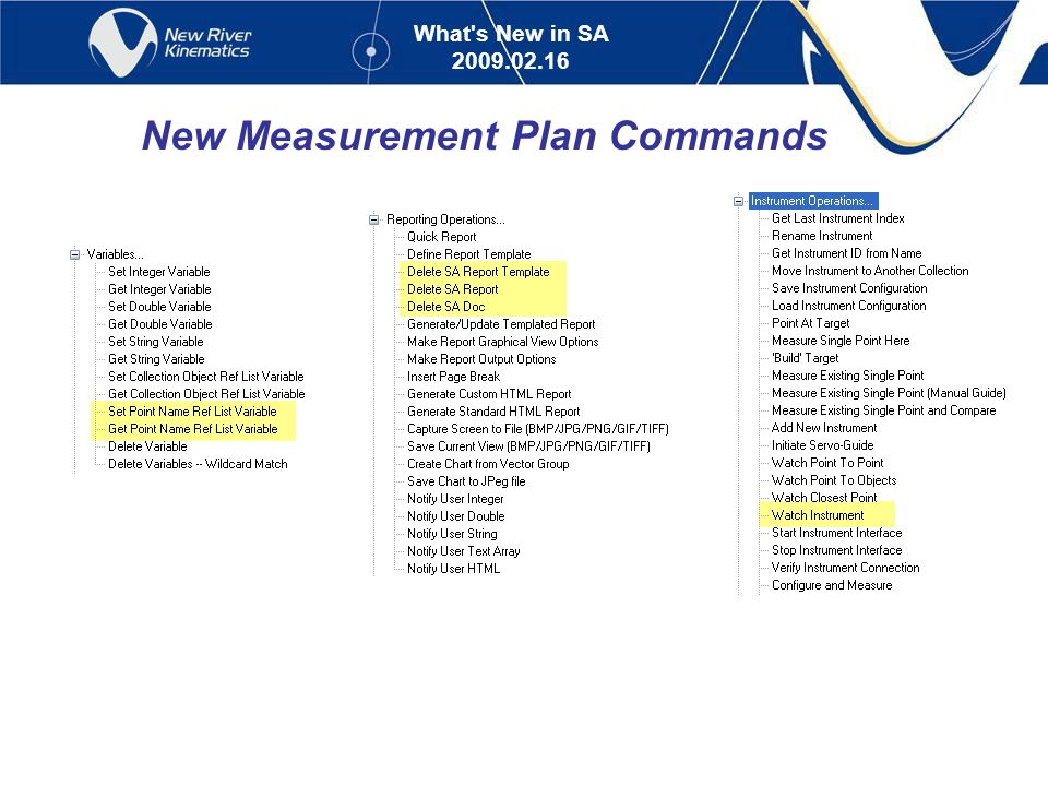 What s New in SA 2009.02.16 New Measurement Plan Commands