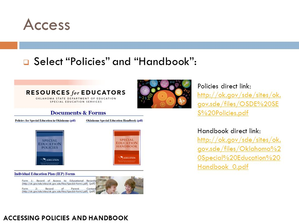 Access  Select Policies and Handbook : Policies direct link: http://ok.gov/sde/sites/ok.
