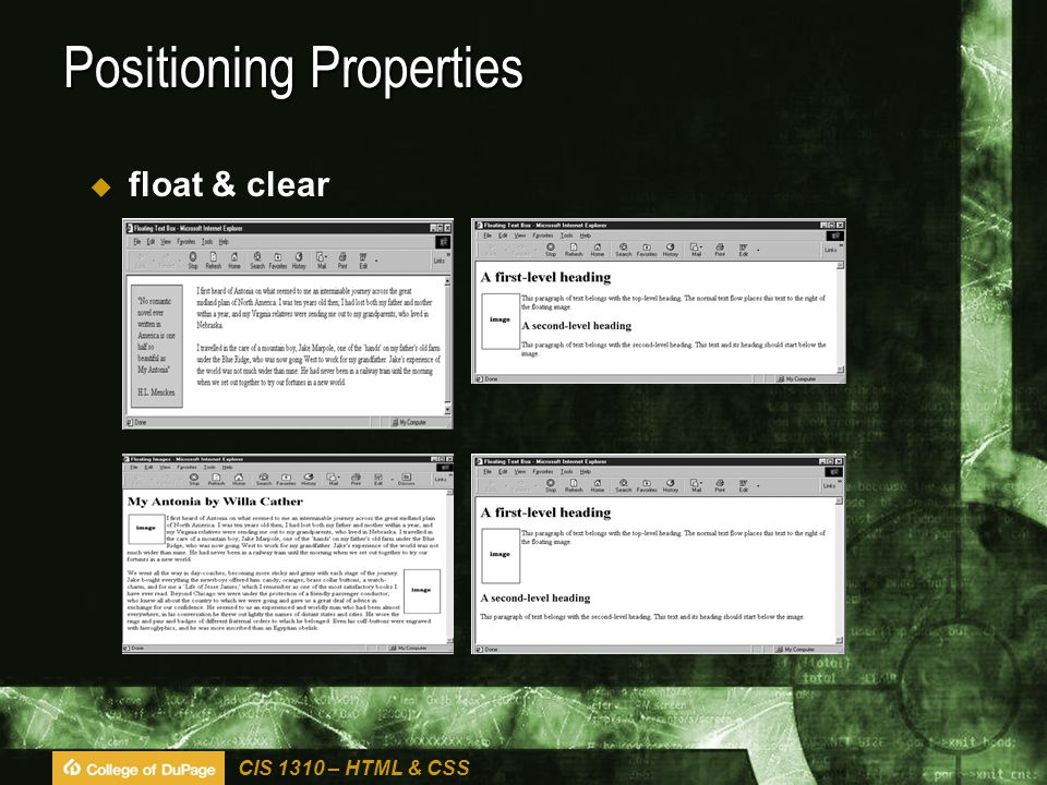 CIS 1310 – HTML & CSS Positioning Properties  float & clear