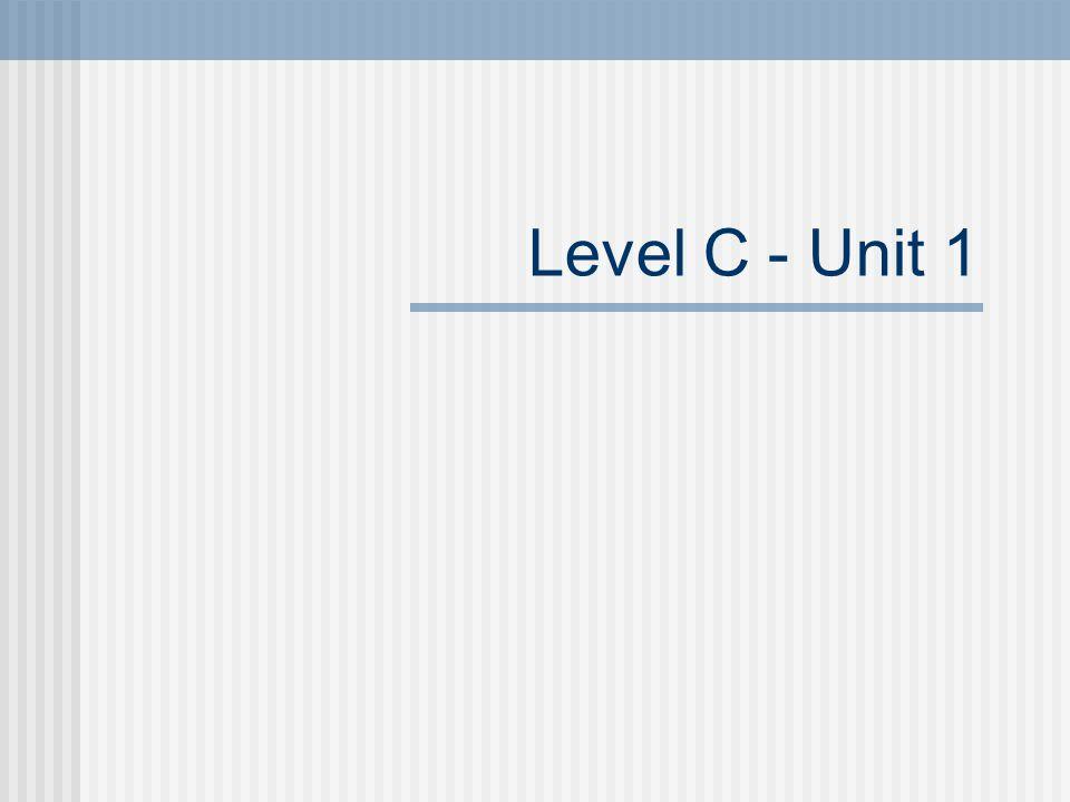 Level C - Unit 1