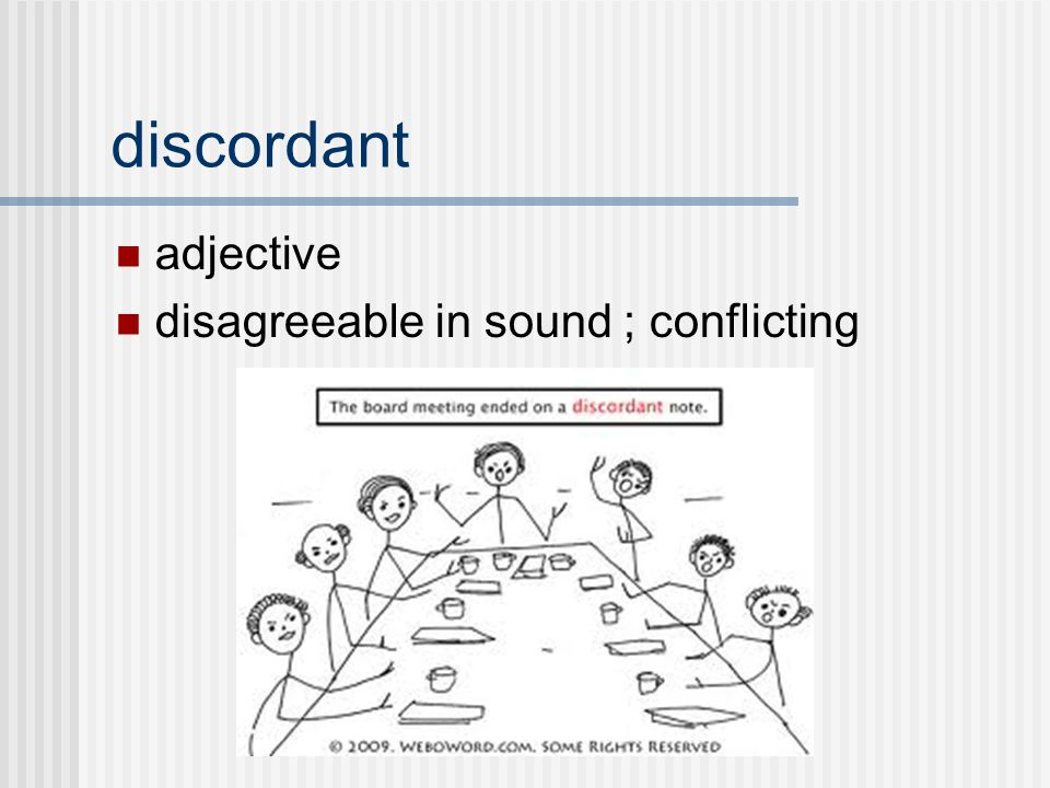 adjective disagreeable in sound ; conflicting