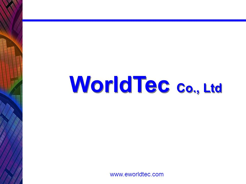 www.eworldtec.com WorldTec Co., Ltd