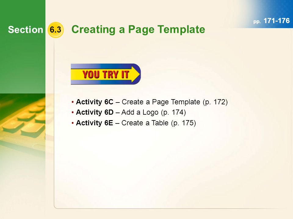 Section 6.3 Creating a Page Template Activity 6C – Create a Page Template (p.