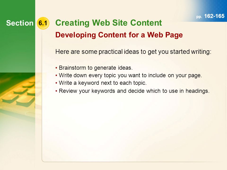 Section 6.4 Enhancing the Template Footer Information footers Web page footers usually contain essential information and links.