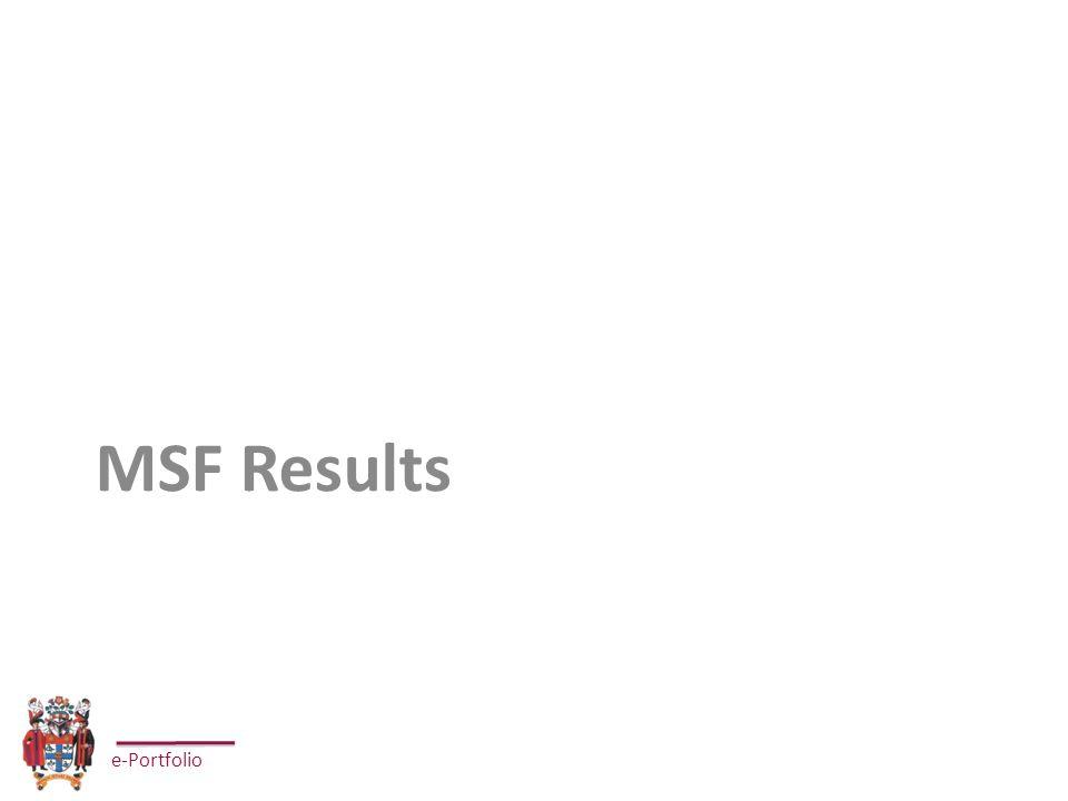 e-Portfolio MSF Results